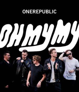 One Republic Oh My My